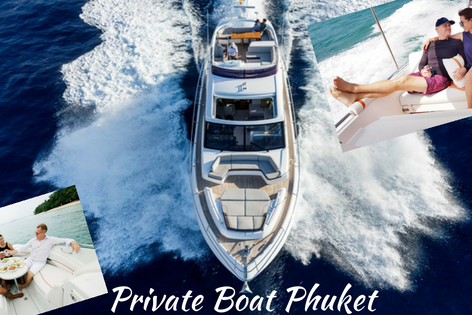 Discovering the Beauty of Phuket in our Private Boats