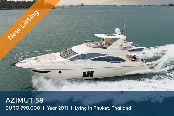 AZIMUT 58 FOR SALE | AVAILABLE VIEWINGS IN PHUKET, THAILAND